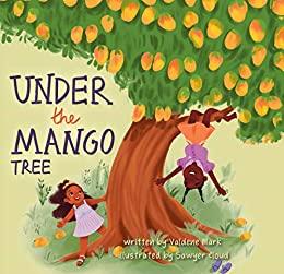 Under the Mango Tree by Sawyer Cloud