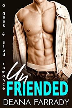 Unfriended by Deana Farrady