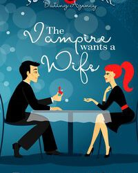 The Vampire Wants a Wife
