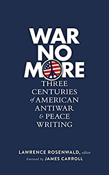 War No More by Lawrence Rosenwald