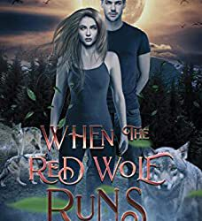 When the Red Wolf Runs