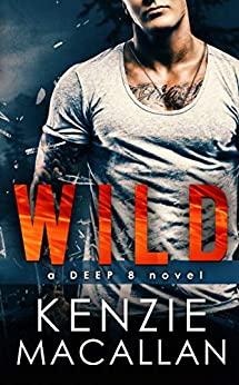Wild by Kenzie Macallan