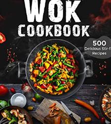 The Complete Wok Cookbook