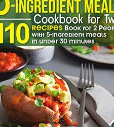Budget-Friendly 5-ingredient Meals
