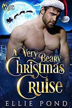 A Very Beary Christmas Cruise by Ellie Pond