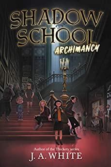 Archimancy by J. A. White
