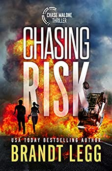 Chasing Risk by Brandt Legg