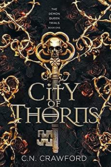 City of Thorns by C.N. Crawford