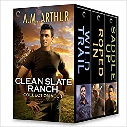 Clean Slate Ranch Collection by A.M. Arthur