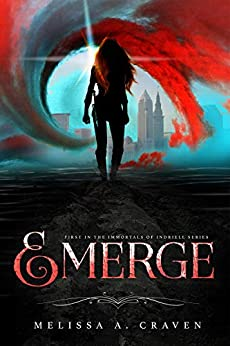Emerge by Melissa A. Craven