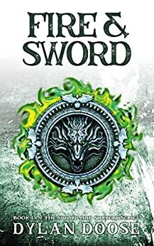 Fire & Sword by Dylan Doose