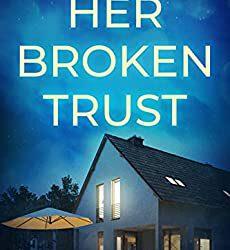 Her Broken Trust