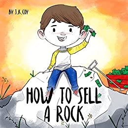 How to Sell a Rock by J.K. Coy