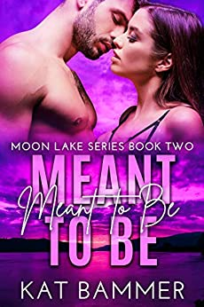 Meant to Be by Kat Bammer