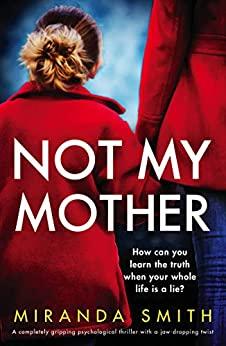 Not My Mother by Miranda Smith