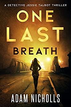 One Last Breath by Adam Nicholls
