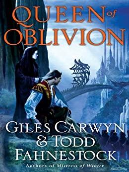 Queen of Oblivion by Todd Fahnestock