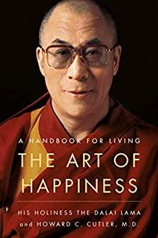 The Art of Happiness by Dalai Lama XIV