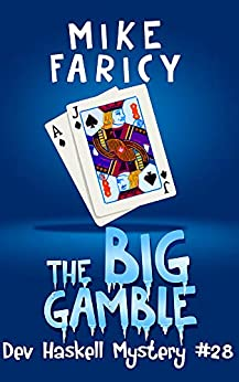 The Big Gamble by Mike Faricy