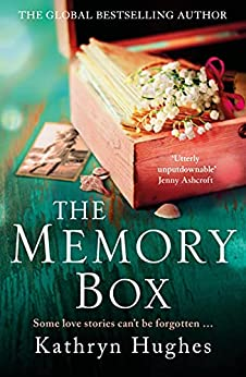 The Memory Box by Kathryn Hughes