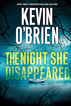 The Night She Disappeared by Kevin O'Brien