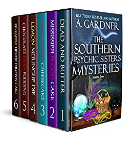 The Southern Psychic Sisters Mysteries by A. Gardner