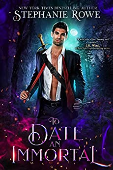 To Date an Immortal by Stephanie Rowe